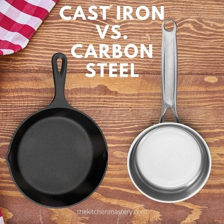 cast iron vs. carbon steel pans difference